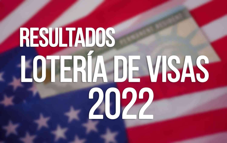 DV 2022 Visa Lottery Results